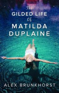 the-gilded-life-of-matilda-duplaine